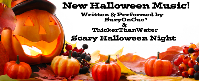 Halloween Music SuzyOnCue ThickerThanWater