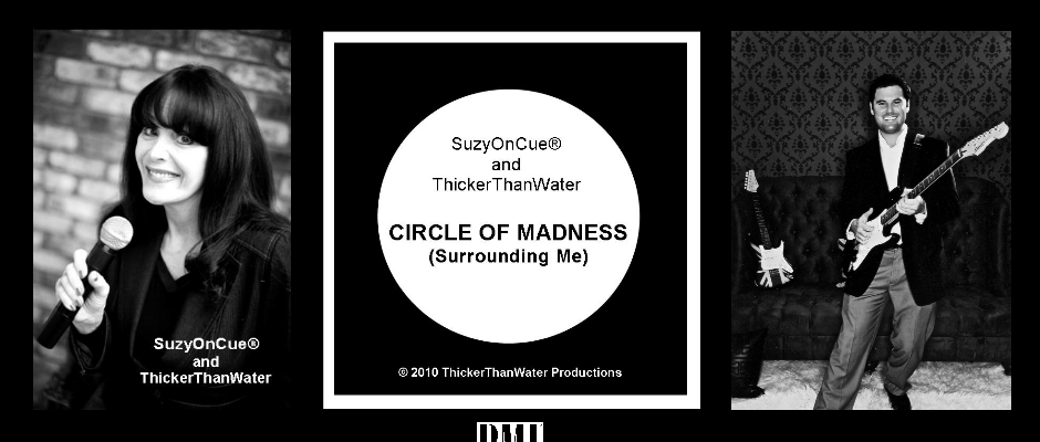 Suzy On Cue ® and Thicker Than Water